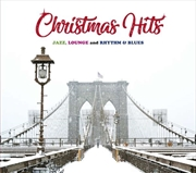 Christmas Hits - Jazz Lounge And Rhythm & Blues   CD