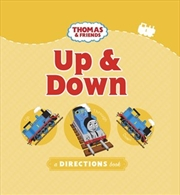 Thomas And Friends: Up And Down | Board Book