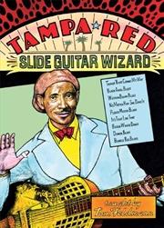 Tampa Red - Slide Guitar Wizard | DVD