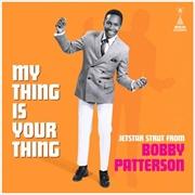 My Thing Is Your Thing - Jetstar Strut | Vinyl