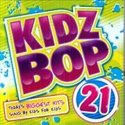 Kidz Bop 21   CD