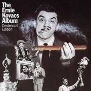 Ernie Kovacs Album - Centennial Edition | CD