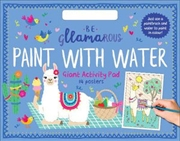 Be Gllamarous Paint with Water Giant Activity Pad | Paperback Book