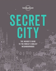 Lonely Planet: Travel Guide - Secret City | Hardback Book