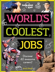 Lonely Planet: Kids - Worlds Coolest Jobs | Paperback Book