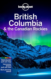 Lonely Planet Travel Guide : 8th Edition - British Columbia & the Canadian Rockies | Paperback Book