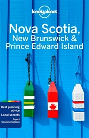 Lonely Planet Travel Guide : 5th Edition - Nova Scotia, New Brunswick & Prince Edward Island | Paperback Book