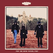 For The Dead Travel Fast | CD