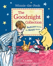 Winnie The Pooh: The Goodnight Collection - Bedtime Stories for Sleepy Heads | Paperback Book