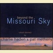 Beyond The Missouri Sky   CD