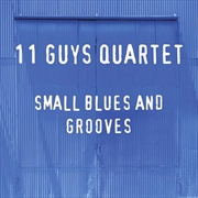 Small Blues And Grooves | CD