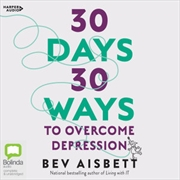 30 Days 30 Ways To Overcome Depression | Audio Book