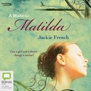 A Waltz For Matilda   Audio Book