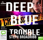 Deep Blue Trouble | Audio Book