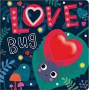 Love Bug | Board Book