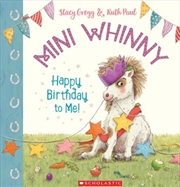 Mini Whinny: Happy Birthday To | Paperback Book