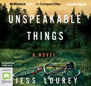 Unspeakable Things | Audio Book