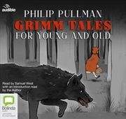 Grimm Tales For Young And Old | Audio Book