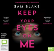 Keep Your Eyes On Me | Audio Book