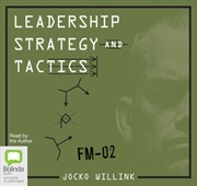 Leadership Strategy and Tactics : Field Manual | Audio Book