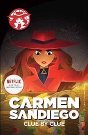 Carmen Sandeigo: Clue By Clue | Paperback Book