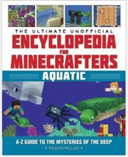 Ultimate Unofficial Encyclopedia for Minecrafters | Paperback Book