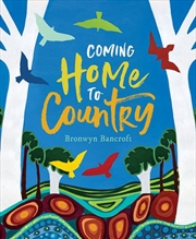 Coming Home To Country | Hardback Book