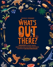 Whats Out There | Hardback Book