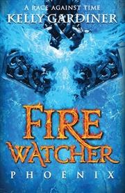 Fire Watcher #2: Phoenix | Paperback Book