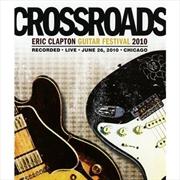 Crossroads Guitar Fest 2010   DVD
