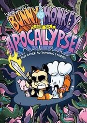 Bunny vs Monkey 6 : Apocalypse | Paperback Book