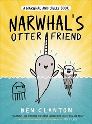 Narwhal's Otter Friend A Narwhal and Jelly book | Paperback Book