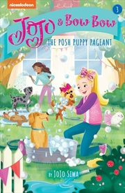JoJo and BowBow: The Posh Puppy Pageant | Paperback Book