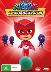 PJ Masks - Super Soccer Splat | DVD