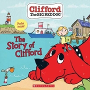 Story of Clifford (Clifford the Big Red Dog) | Paperback Book