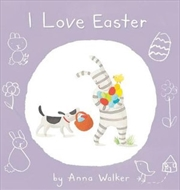 I Love Easter | Hardback Book