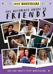 Ultimate Guide To Friends | Hardback Book