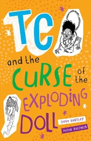 TC and the Curse of the Exploding Doll - TC and Stinkiest Story Ever | Paperback Book
