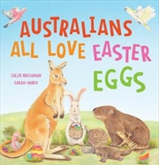 Australians All Love Easter Eggs | Hardback Book