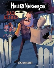 Bad Blood (Hello Neighbor #4)   Paperback Book