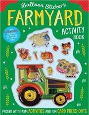 Balloon Stickers Farmyard Activity Book | Paperback Book
