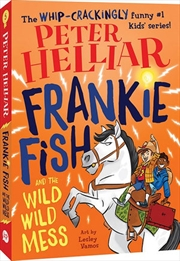 Frankie Fish And The Wild Wild | Paperback Book