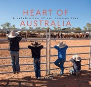 Heart of Australia - A Celebration of our Communities | Hardback Book