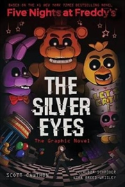 The Silver Eyes (Five Nights at Freddy's Graphic Novel #1) | Paperback Book