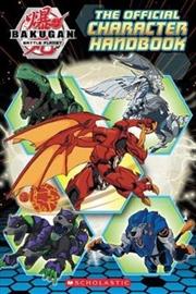 Bakugan Battle Planet - The Official Character Handbook   Paperback Book