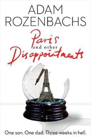 Paris And Other Disappointments | Paperback Book