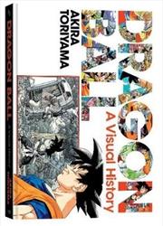 Dragon Ball: A Visual History | Hardback Book