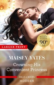 Crowning His Convenient Princess | Paperback Book