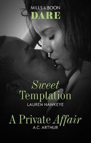 Sweet Temptation/A Private Affair | Paperback Book