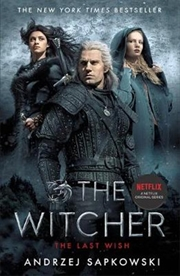 Last Wish: The Witcher Netflix Tie-In Edition | Paperback Book